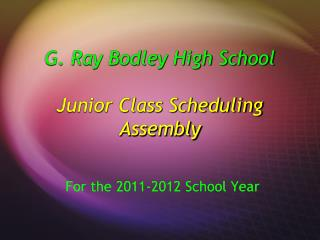 G. Ray Bodley High School Junior Class Scheduling Assembly