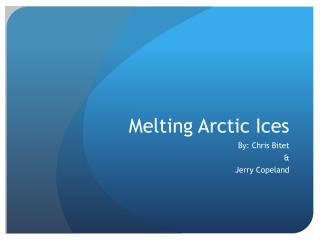 Melting Arctic Ices