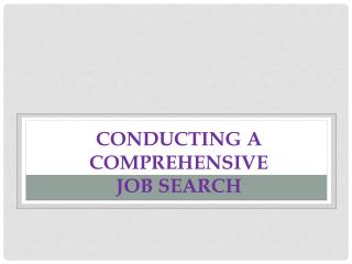 Conducting  a Comprehensive  Job Search