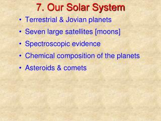 7. Our Solar System