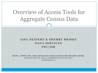 Overview of Access Tools for Aggregate Census Data