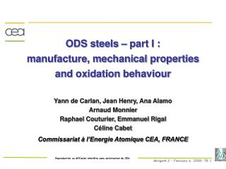 ODS steels – part I : manufacture, mechanical properties and oxidation behaviour