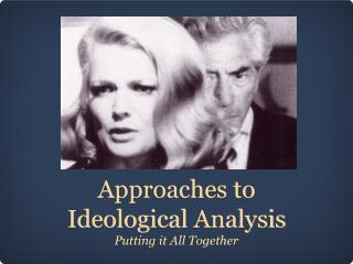Approaches to  Ideological  Analysis