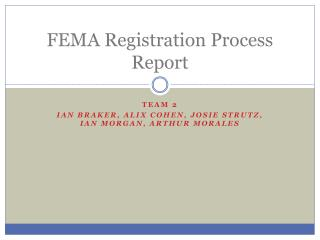 FEMA Registration Process Report