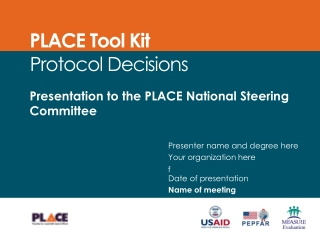 Presentation to the PLACE National Steering Committee