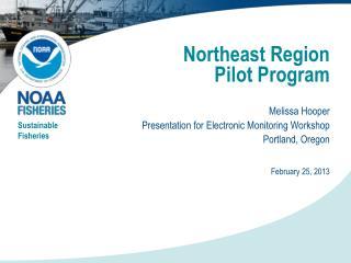Northeast Region  Pilot  Program