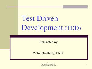 Test Driven Development  (TDD)