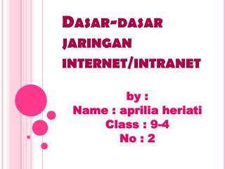Memahami dasar-dasar jaringan internet dan intranet