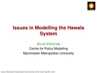 Issues in Modelling the Hawala System