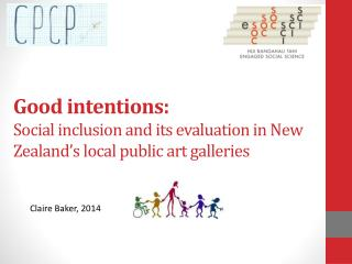 Good intentions: Social inclusion and its evaluation in New Zealand's local public art galleries