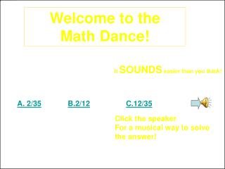 Welcome to the Math Dance!