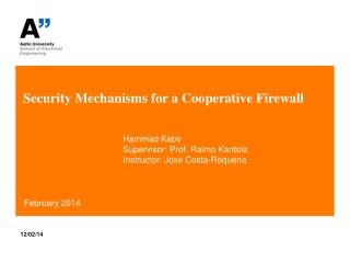 Security  Mechanisms for a Cooperative Firewall