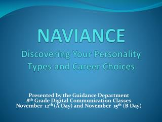 NAVIANCE Discovering Your Personality Types and Career Choices