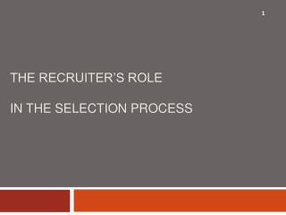 The Recruiter's Role In The Selection Process