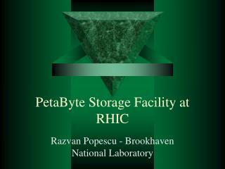 PetaByte Storage Facility at RHIC