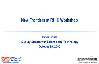 New Frontiers at RHIC Workshop