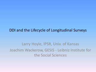 DDI and the Lifecycle of Longitudinal Surveys