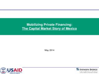 Mobilizing Private Financing: The Capital Market Story of Mexico