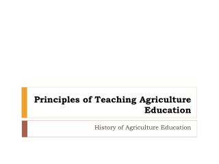 Principles of Teaching Agriculture Education
