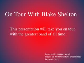On Tour With Blake Shelton