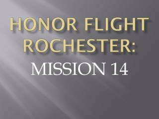 HONOR FLIGHT ROCHESTER: