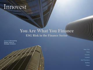 You Are What You Finance ESG Risk in the Finance Sector