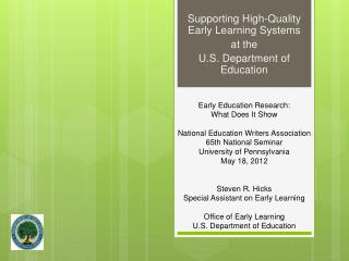 Supporting High-Quality Early Learning Systems at the  U.S. Department of Education