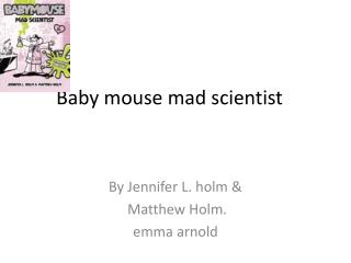 Baby mouse mad scientist