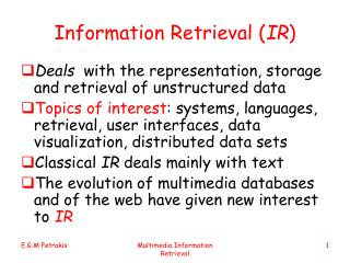 Information Retrieval ( IR )