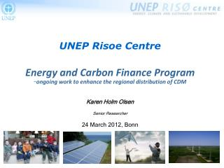UNEP Risoe Centre Energy and Carbon Finance Program