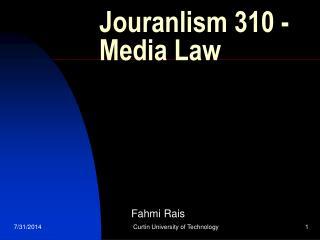 Jouranlism 310 - Media Law