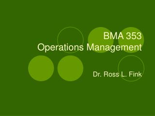 BMA 353 Operations Management