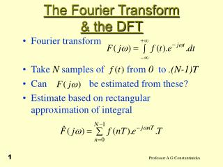 The Fourier Transform & the DFT