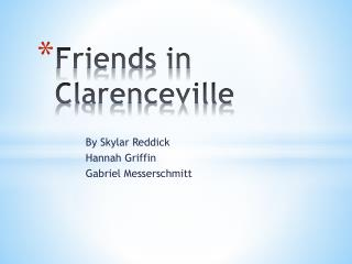 Friends in  Clarenceville