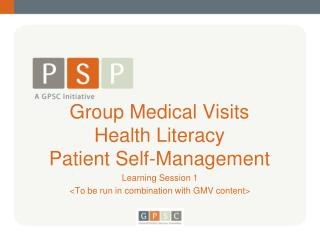 Group Medical Visits  Health Literacy Patient Self-Management