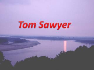 The adventures of Thomas Sawyer