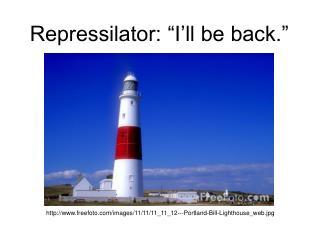 "Repressilator: ""I'll be back."""