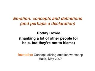 Emotion: concepts and definitions (and perhaps a declaration)
