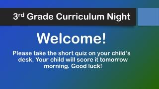 3 rd Grade Curriculum Night
