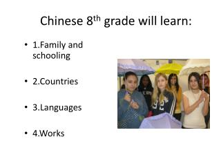 Chinese 8 th  grade will learn: