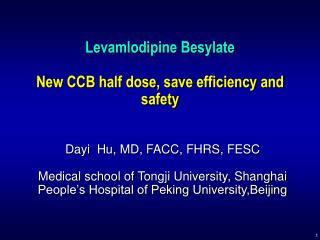 Levamlodipine Besylate New CCB half dose, save efficiency and safety