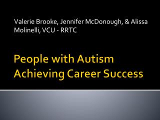 People with Autism Achieving Career Success