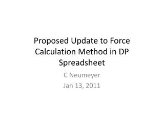 Proposed Update to Force Calculation Method in DP Spreadsheet
