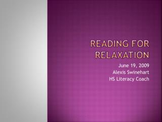 Reading For Relaxation