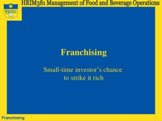 HRIM381 Management of Food and Beverage Operations