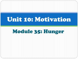 Unit 10: Motivation
