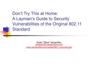 Don't Try This at Home: A Layman's Guide to Security Vulnerabilities of the Original 802.11 Standard