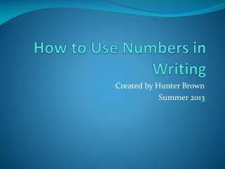 How to Use Numbers in Writing