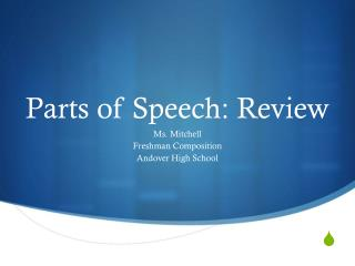 Parts of Speech: Review