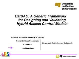 CatBAC: A Generic Framework for Designing and Validating Hybrid Access Control Models